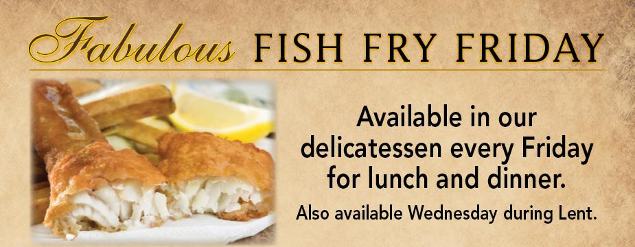 Sendik 39 s fine foods for Fish fry brookfield wi